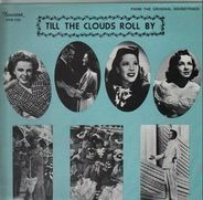 Jerome Kern, Judy Garland, Frank Sinatra,... - Till The Clouds Roll By