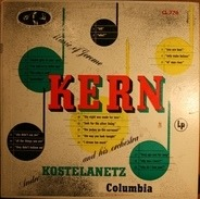 Jerome Kern, André Kostelanetz And His Orchestra - Music Of Jerome Kern