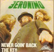 Jeronimo - Never Goin' Back