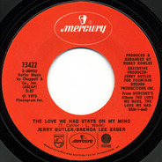 Jerry Butler / Brenda Lee Eager - The Love We Had Stays On My Mind
