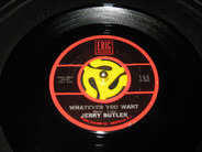 Jerry Butler - Whatever You Want / For Your Precious Love