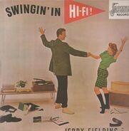 Jerry Fielding - Swingin' In Hi-Fi!