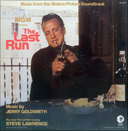 Jerry Goldsmith - The Last Run (Music From The Motion Picture Soundtrack)