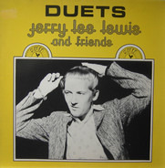 Jerry Lee Lewis And Friends - Duets