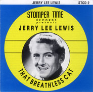 Jerry Lee Lewis - That Breathless Cat
