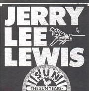 Jerry Lee Lewis - The Sun Years 1956 - 1963