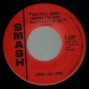 Jerry Lee Lewis - She Still Comes Around (To Love What's Left of Me)