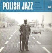 Jerzy Milian, Andrzej Kurylewicz, Jazz Carriers, a.o. - Polish Jazz