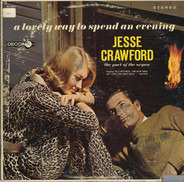 Jesse Crawford - A Lovely Way To Spend An Evening
