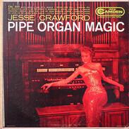 Jesse Crawford - Pipe Organ Magic