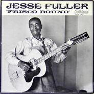 Jesse Fuller - Frisco Bound