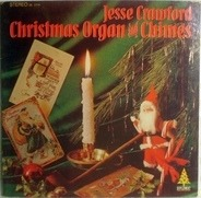 Jesse Crawford - Christmas Organ And Chimes