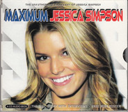 Jessica Simpson - Maximum Jessica Simpson (The Unauthorised Biography Of Jessica Simpson)