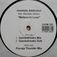 Jezebel's Addiction Feat. Michelle Weeks - Believe In Love