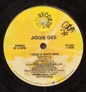 Jiggie Gee - i need a good man