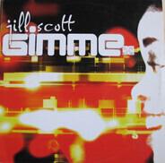 Jill Scott - Gimme