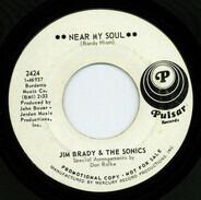 Jim Brady And The Sonics - Near My Soul / Goodbye