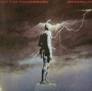 Jim Capaldi - Let the Thunder Cry