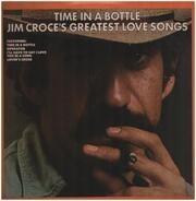 Jim Croce - Time In A Bottle / Jim Croce's Greatest Love Songs