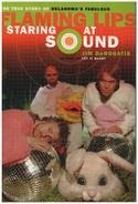 Jim Derogatis - Staring at Sound: The True Story of Oklahoma's Fabulous Flaming Lips