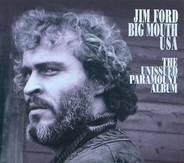 Jim Ford - Big Mouth USA The Unissued Paramount Album