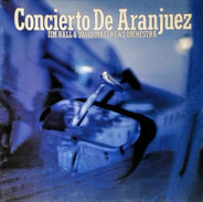 Jim Hall & David Matthews Orchestra - Concierto De Aranjuez