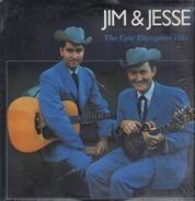 Jim & Jesse - The Epic Bluegrass Hits