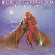 Jim Steinman With Karla DeVito - Dance In My Pants