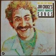 Jim Croce - Bad, Bad Leroy Brown / Jim Croce's Greatest Character Songs