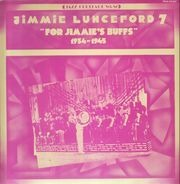 Jimmie Lunceford - For Jimmie's Buffs - 1934-1945