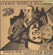 Jimmie Noone & His Looners / Fats Waller's Jam School - same