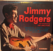 Jimmie Rodgers / The Limeliters - Jimmie Rodgers And Selections By The Limeliters