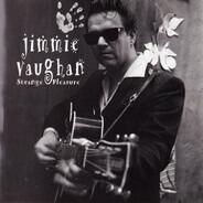 Jimmie Vaughan - Strange Pleasure