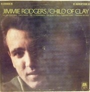 Jimmie Rodgers - Child Of Clay