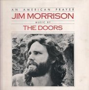 Jim Morrison Music By The Doors - An American Prayer