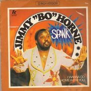 Jimmy 'Bo' Horne - Spank / I Wanna Go Home With You
