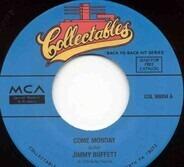 Jimmy Buffett - Come Monday / Margaritaville