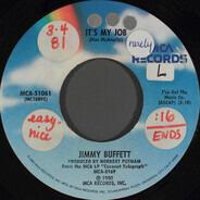 Jimmy Buffett - It's My Job
