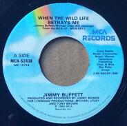 Jimmy Buffett - When The Wild Life Betrays Me / Ragtop Day