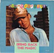 Jimmy Buffett - Bring Back The Magic