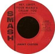 Jimmy Castor - Hey, Leroy, Your Mama's Callin' You / Ham Hocks Espanol