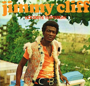 Jimmy Cliff - Goodbye Yesterday