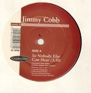 Jimmy Cobb - So Nobody Else Can Hear / Little Girl