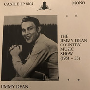 Jimmy Dean - The Jimmy Dean Country Music Show (1954-1955)