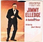 Jimmy Elledge - I'll Get By (Don't Worry) / A Golden Tear