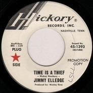 Jimmy Elledge - Time Is A Thief / I Just Walked In (Your Heart Last Night)