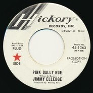 Jimmy Elledge - Pink Dally Rue / (I'd Be) A Legend in My Time