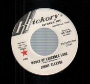 Jimmy Elledge - World Of Lavender Lace / A Good Woman's Love's (Not Easy To Find)