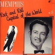Jimmy Evans, Bart Barton, Macy Skipper - Memphis - Rock And Roll Capital Of The World Vol. 5