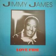 Jimmy James - Love Fire